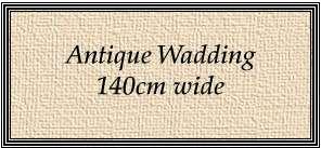 X307 Antique Wadding (140cm wide)